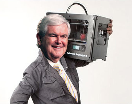 Newt Gingrich with a Makerbot 3D printer. (Montage by AN)