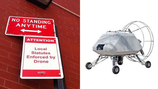 A (fake) sign announcing drone patrols in TriBeCa (left) and the LEAPP Drone (right).