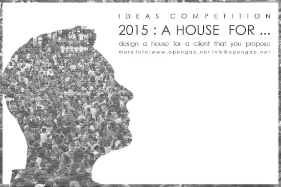 competition A HOUSE FOR . . .