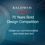 "Enter BALDWIN's ""70 YEARS BOLD"" DESIGN COMPETITION"